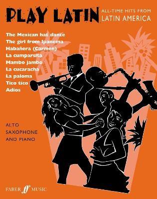Play Latin (Alto Saxophone) -