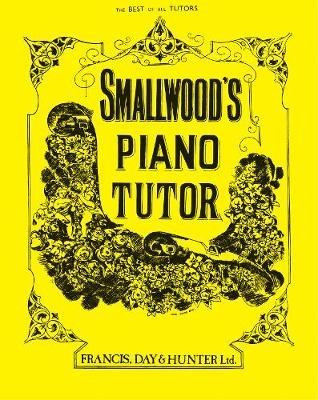 Smallwood's Piano Tutor -