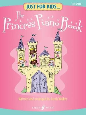 Just For Kids... The Princess Piano Book -