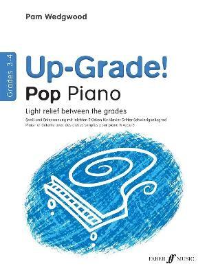Up-Grade! Pop Piano Grades 3-4 -