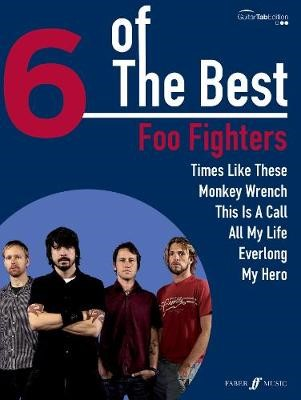 6 Of The Best: Foo Fighters -