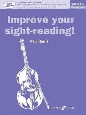Improve Your Sight Reading! Double Bass Grades 1-5 -