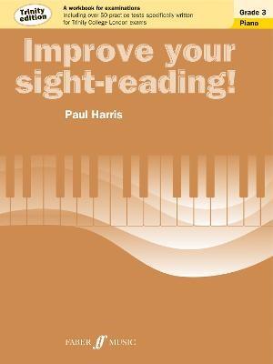 Improve your sight-reading! Trinity Edition Piano Grade 3 -