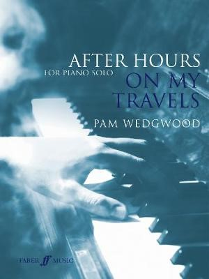 After Hours: On My Travels -
