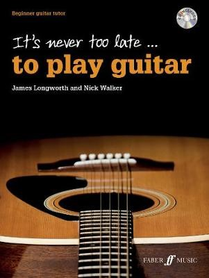 It's never too late to play guitar -