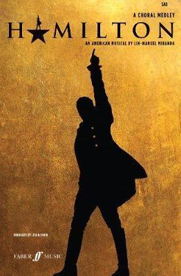 Hamilton: A Choral Medley -