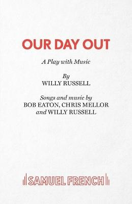 Our Day Out -