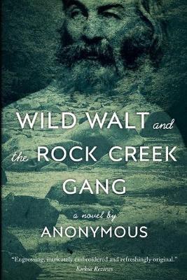 Wild Walt and the Rock Creek Gang -