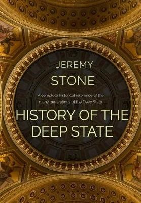 History of the Deep State -