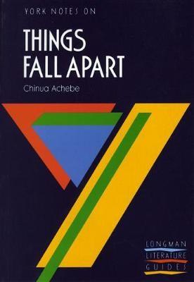 Things Fall Apart: York Notes for GCSE - pr_17631