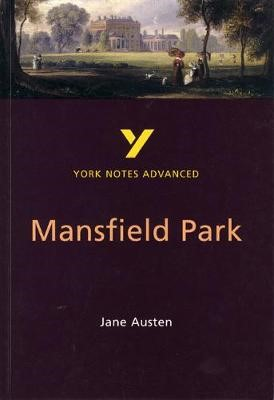 Mansfield Park: York Notes Advanced - pr_17525