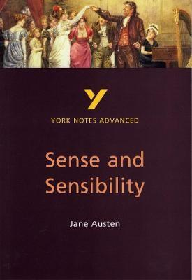Sense and Sensibility: York Notes Advanced -