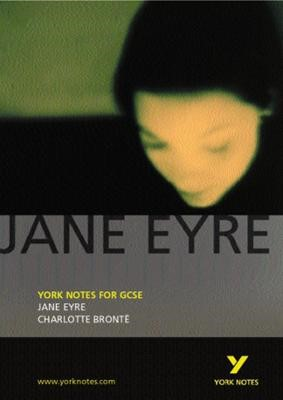 Jane Eyre: York Notes for GCSE -