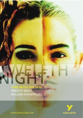 Twelfth Night: York Notes for GCSE -