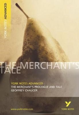 The Merchant's Prologue and Tale: York Notes Advanced - pr_17488