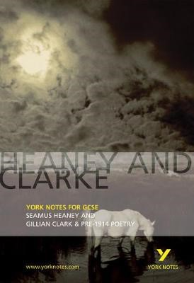 Heaney and Clarke: York Notes for GCSE -