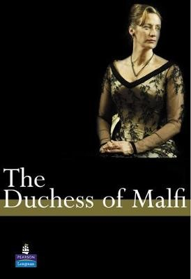 The Duchess of Malfi A Level Edition -