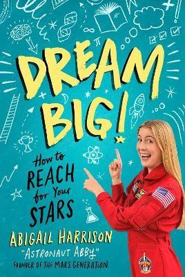 Dream Big! -