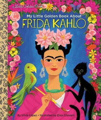 My Little Golden Book About Frida Kahlo -