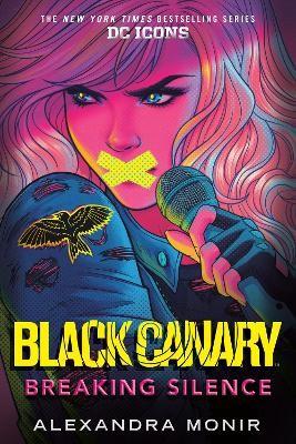 Black Canary: Breaking Silence -