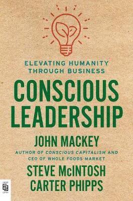 Conscious Leadership -