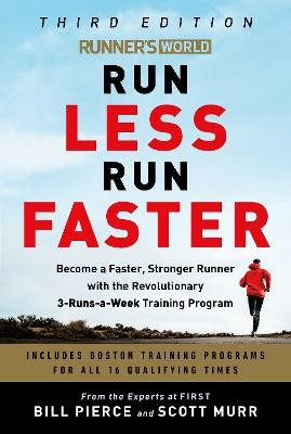 Runner's World Run Less, Run Faster -