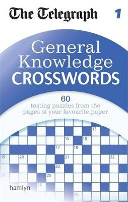 The Telegraph: General Knowledge Crosswords 1 -