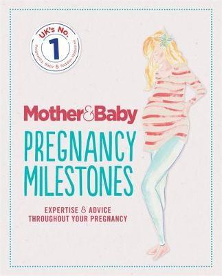 Mother&Baby: Pregnancy Milestones -