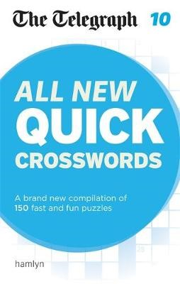 The Telegraph: All New Quick Crosswords 10 -