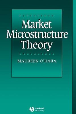 Market Microstructure Theory -