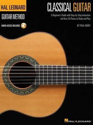 The Hal Leonard Classical Guitar Method -