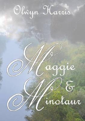Maggie & Minotaur -