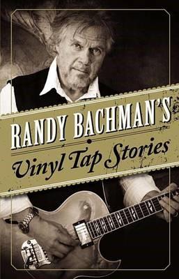 Randy Bachman's Vinyl Tap Stories - pr_210878