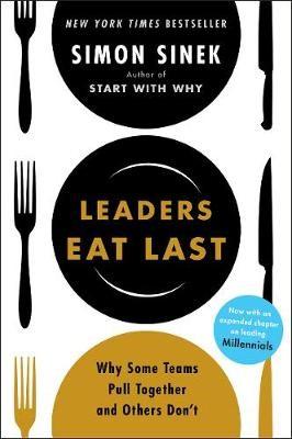 Leaders Eat Last -