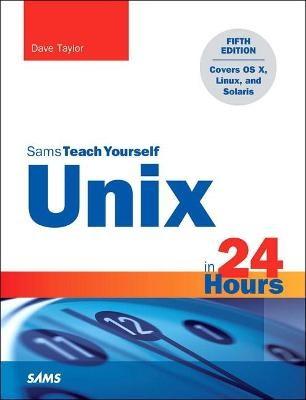 Unix in 24 Hours, Sams Teach Yourself -