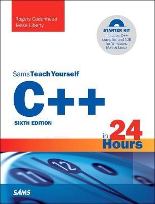 C++ in 24 Hours, Sams Teach Yourself -