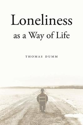 Loneliness as a Way of Life -