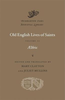 Old English Lives of Saints -