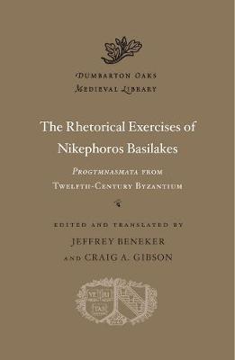 The Rhetorical Exercises of Nikephoros Basilakes -