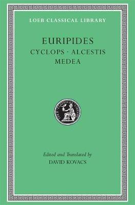 Cyclops. Alcestis. Medea -