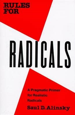 Rules for Radicals -