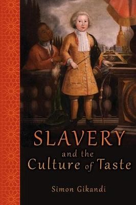 Slavery and the Culture of Taste -