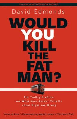 Would You Kill the Fat Man? -