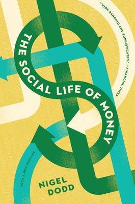 The Social Life of Money -