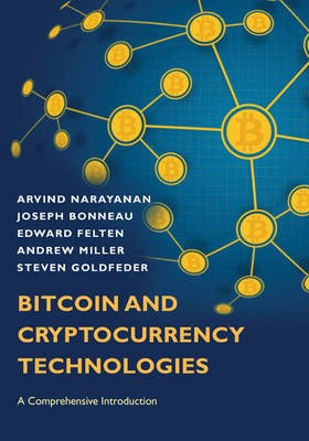 Bitcoin and Cryptocurrency Technologies -