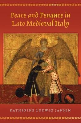 Peace and Penance in Late Medieval Italy - pr_83062