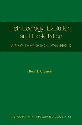 Fish Ecology, Evolution, and Exploitation -