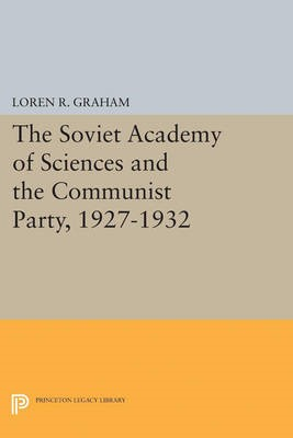 The Soviet Academy of Sciences and the Communist Party, 1927-1932 - pr_339556