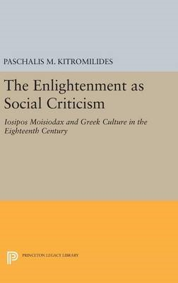 The Enlightenment as Social Criticism -