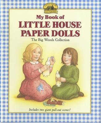 My Book of Little House Paper Dolls -